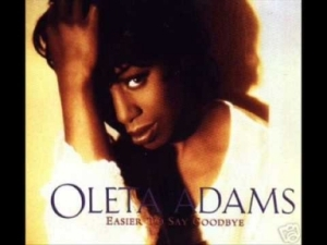Oleta Adams - Easier to say goodbye